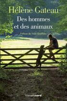 Couverture du livre « Des hommes et des animaux » de Helene Gateau aux éditions Carnets Nord