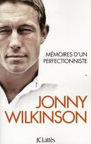 Couverture du livre « Mémoires d'un perfectionniste » de Jonny Wilkinson aux éditions Lattes