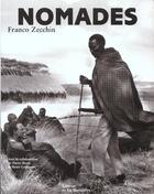 Couverture du livre « Nomades » de Pierre Bonte et Henri Guillaume et Franco Zecchin aux éditions La Martiniere