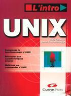 Couverture du livre « L'Intro Unix » de Armstrong Jr. Taylor aux éditions Campuspress