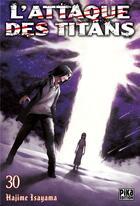 Couverture du livre « L'attaque des titans T.30 » de Hajime Isayama aux éditions Pika