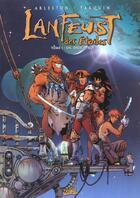 Couverture du livre « Lanfeust des étoiles T.1 ; un, deux... Troy » de Christophe Arleston et Didier Tarquin aux éditions Soleil