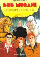 Couverture du livre « L'Ombre Jaune T.5 » de Henri Vernes aux éditions Ananke