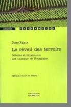 Couverture du livre « Le réveil des terroirs » de Jacky Rigaux aux éditions Editions De Bourgogne