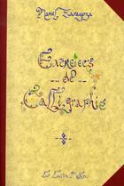Couverture du livre « Exercices de calligraphie » de Marcel Zaragoza aux éditions Le Lutin Malin