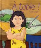 Couverture du livre « À table ! » de Cecile Geiger aux éditions Gautier Languereau