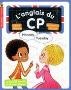 Couverture du livre « L'anglais du CP ; monday, tuesday... » de Emmanuel Ristord et Cecile Bajram aux éditions Pere Castor