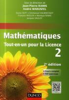 Couverture du livre « Mathématiques ; tout-en-un pour la licence ; niveau L2 (2e édition) » de Andre Warusfel et Monique Ramis aux éditions Dunod