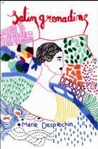 Couverture du livre « Satin grenadine » de Marie Desplechin aux éditions Ecole Des Loisirs