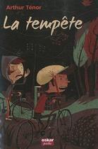 Couverture du livre « La tempête » de Arthur Tenor aux éditions Oskar
