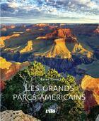 Couverture du livre « Les grands parcs américains » de Tome Ester aux éditions Vilo