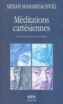 Couverture du livre « Méditation cartésiennes » de Merab Mamardachvili aux éditions Actes Sud