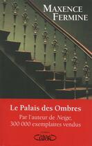 Couverture du livre « Le palais des ombres » de Maxence Fermine aux éditions Michel Lafon