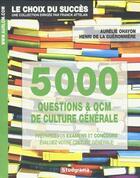 Couverture du livre « 5000 questions et QCM de culture générale » de Collectif aux éditions Studyrama