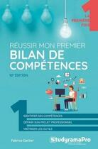 Couverture du livre « Réussir mon premier bilan de compétence » de Fabrice Carlier aux éditions Studyrama