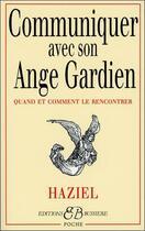 Couverture du livre « Communiquer avec son ange gardien » de Haziel aux éditions Bussiere