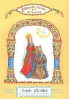 Couverture du livre « Sainte Clotilde ; la première reine catholique » de Mauricette Vial-Andru aux éditions Saint Jude