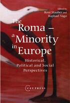 Couverture du livre « The Roma: a Minority in Europe » de Viorel Achim aux éditions Central European University Press