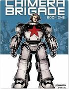 Couverture du livre « The Chimera Brigade - Tome 1 - volume 1 » de Fabrice Colin et Serge Lehman aux éditions Titan Comics Streaming