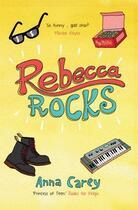Couverture du livre « Rebecca Rocks » de Anna Carey aux éditions The O'brien Press Digital