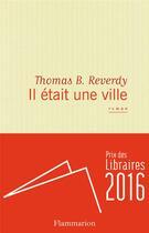 Couverture du livre « Il était une ville » de Thomas B. Reverdy aux éditions Flammarion