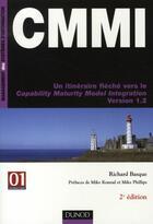 Couverture du livre « CMMI ; un itinéraire flèché vers le capability maturity model integration version 1.2 » de Richard Basque aux éditions Dunod