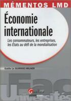 Couverture du livre « Économie internationale » de Le Guirriec-Milner aux éditions Gualino