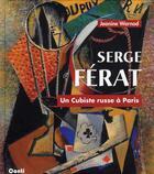 Couverture du livre « Serge Férat ; un cubiste russe à Paris » de Jeanine Warnod aux éditions De Conti