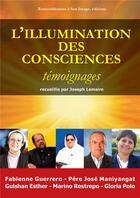 Couverture du livre « L'illumination des consciences ; témoignage » de Joseph Lemaire aux éditions R.a. Image