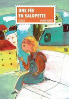 Couverture du livre « Une fée en salopette » de Gudule et Manon Debaye aux éditions D'un Noir Si Bleu