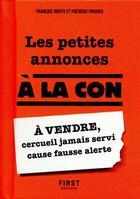 Couverture du livre « Les petites annonces à la con » de Francois Jouffa et Frederic Pouhier aux éditions First