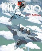 Couverture du livre « Missions Kimono T.20 ; Milena » de Jean-Yves Brouard et Francis Nicole aux éditions Jyb Aventures