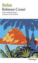 Couverture du livre « Robinson Crusoé ; 1ère partie » de Daniel Defoe aux éditions Gallimard