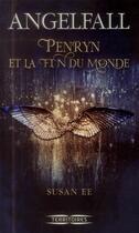 Couverture du livre « Penryn et la fin du monde t.1 ; angelfall » de Susan Ee aux éditions Fleuve Noir