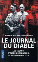 Couverture du livre « Le journal du diable ; les secrets d'Alfred Rosenberg, le cerveau d'Hitler » de Robert K. Wittman et David Francis Kinney aux éditions Pocket