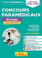 Couverture du livre « Concours paramédicaux ; biologie ; 500 exercices (concours 2019/2020) » de Laurent Laignier aux éditions Vuibert
