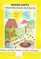 Couverture du livre « Théâtre pour enfants » de Nadine Costa aux éditions Mille Plumes