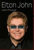 Couverture du livre « Elton John » de Loic Picaud aux éditions Etoiles