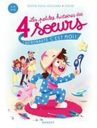 Couverture du livre « Les petites histoires des 4 soeurs ; l'astronaute, c'est moi ! » de Diglee et Sophie Rigal-Goulard aux éditions Rageot