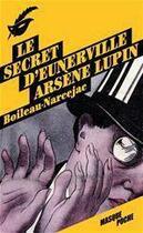 Couverture du livre « Le secret d'Eunerville ; Arsène Lupin » de Pierre Boileau et Thomas Narcejac aux éditions Editions Du Masque