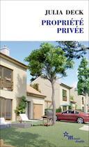 Couverture du livre « Propriété privée » de Julia Deck aux éditions Minuit