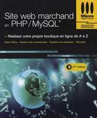 Couverture du livre « Site web marchand en php/mysql » de Jean Marc Herellier aux éditions Micro Application