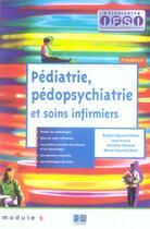 Couverture du livre « Pediatrie, pedopsychiatrie et soins infirmiers (2e edition) » de Collectif aux éditions Lamarre