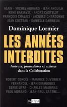 Couverture du livre « Les années interdites » de Dominique Lormier aux éditions Archipel