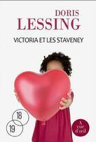 Couverture du livre « Victoria et les Staveney » de Doris Lessing aux éditions A Vue D'oeil