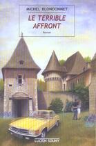 Couverture du livre « Le Terrible Affront » de Michel Blondonnet aux éditions Lucien Souny