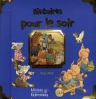 Couverture du livre « Histoires pour le soir » de Tony Wolf aux éditions Babiroussa