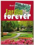 Couverture du livre « Jardin forever » de Rene Son aux éditions Jepublie