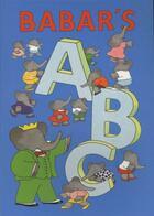 Couverture du livre « Babar's abc » de Laurent De Brunhoff aux éditions Abrams