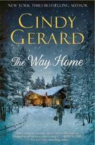 Couverture du livre « The Way Home » de Cindy Gerard aux éditions Gallery Books